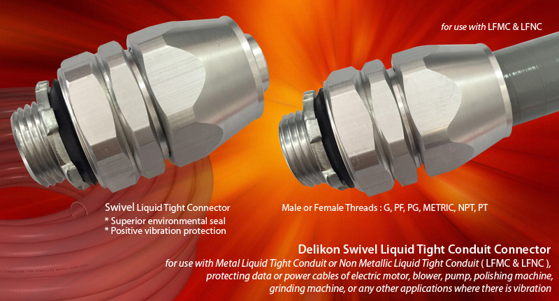 Delikon Swivel Liquid Tight Connector for use with Metal Liquid Tight Conduit or Non Metallic Liquid Tight Conduit (LFMC & LFNC), protecting data or power cables of electric motor,blower, pump,polishing machine, grinding machine, or any other applications where there is vibration. Whether the application is power, control, or signal, data, Delikon Aluminium Swivel Liquid Tight Connector offers superior environmental seal and postive vibration protection for use with motor drives and moving assemblies, providing secured and reliable connections for a variety of Industrial OEM Equipment and Factory Floor Automation Systems. Delikon flexible conduit fittings excel in applications where flexibility, reliability, and durability are key.